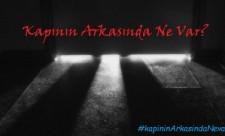 #kapininArkasindaNevar