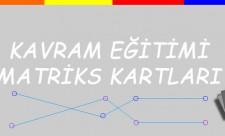 Kavram Eğitimi Matriks Kartları