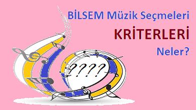 BİLSEM Müzik Seçmeleri 2018